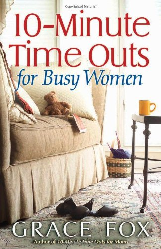10-minute-time-outs-for-busy-women