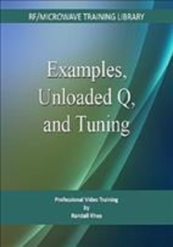 examples, unloaded q, & tuning