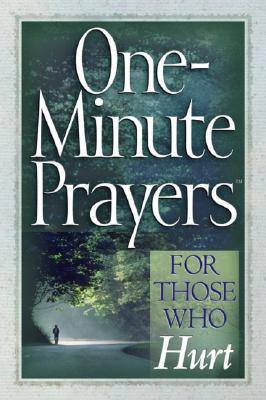 one-minute-prayers-for-those-who-hurt