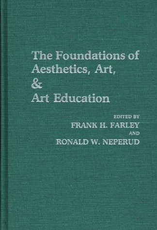 foundations of aesthetics, art, and art e, the
