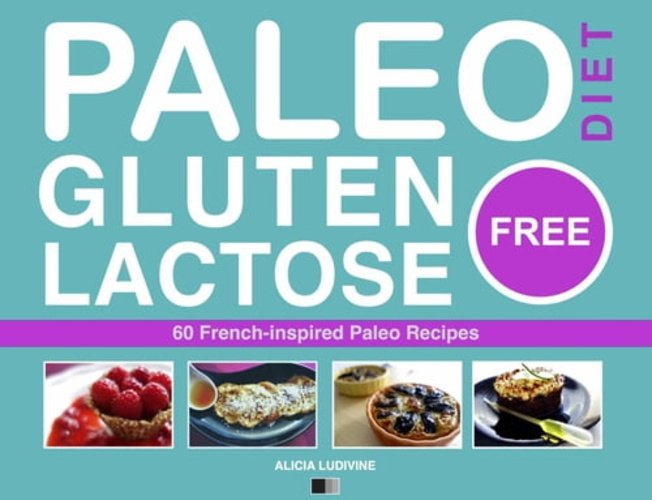 paleo diet - gluten free and lactose free