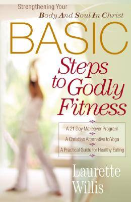 basic-steps-to-godly-fitness