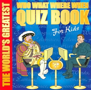 world-greatest-who-what-where-when-quiz-the