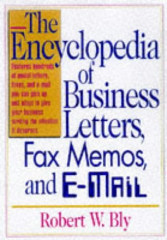 encyclopedia of business letters, fax memos, and