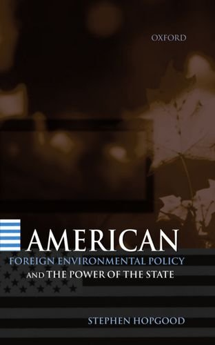 american-foreign-environmental-policy-the-powe