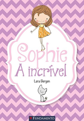 sophie - a incrivel